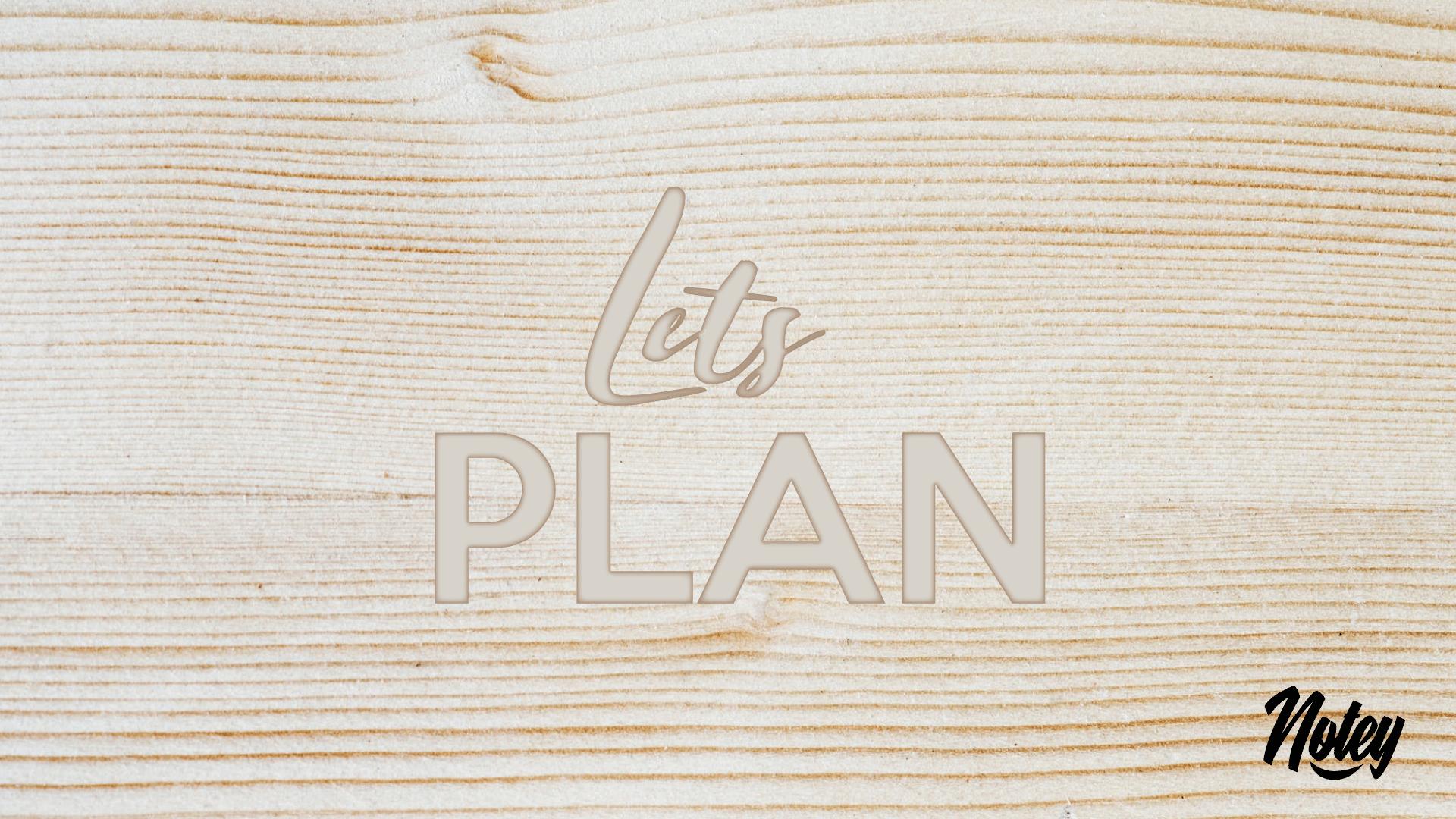 Let's Plan!