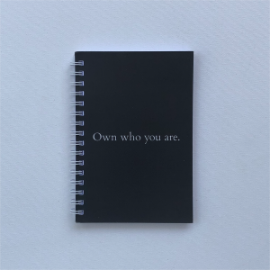 """Own who you are"" - A6 Notebook"