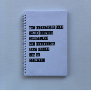 "A5 Hard Cover Notebook - ""Not everything that can be counted counts. And not everything that counts can be counted"""