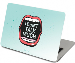 I dont talk much laptop skin