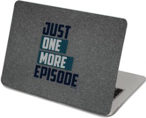 Just One More Episode Laptop Skin