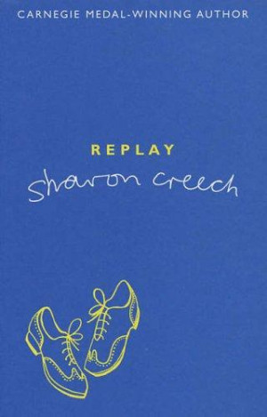 Replay by Sharon Creech