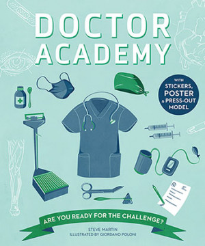 Doctor Academy: Are you ready for the challenge? by Steve Martin