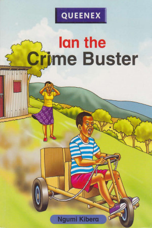 Ian The Crime Buster by Ngumi Kibera